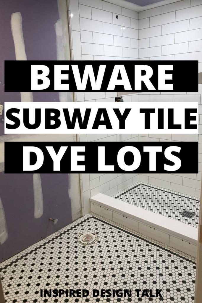 subway-tile-dye-lots